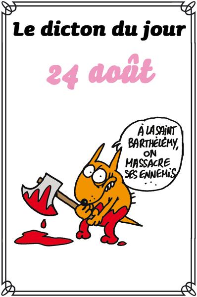 dicton du jour / dicton humour - Page 4 Dicton0824-406860b
